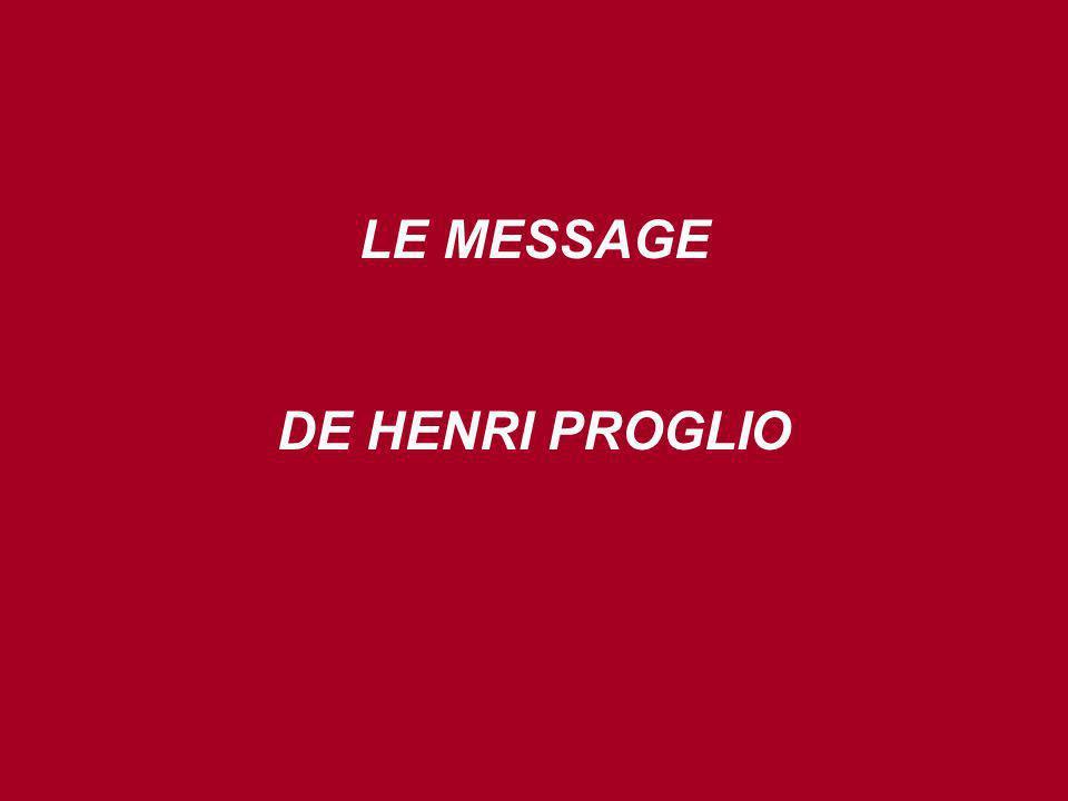 LE MESSAGE DE HENRI PROGLIO