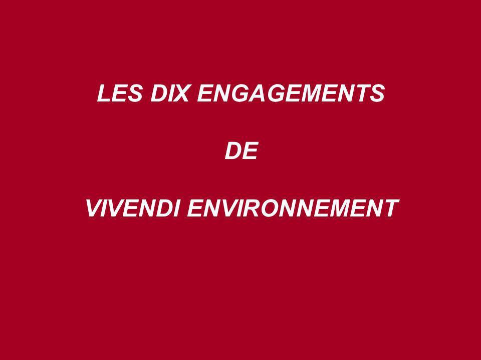 LES DIX ENGAGEMENTS DE VIVENDI ENVIRONNEMENT