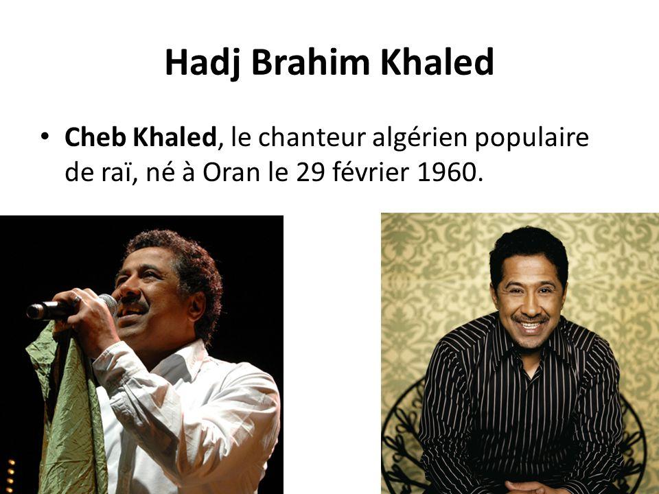 Hadj Brahim Khaled Cheb Khaled, le chanteur algérien populaire de raï, né à Oran le 29 février 1960.