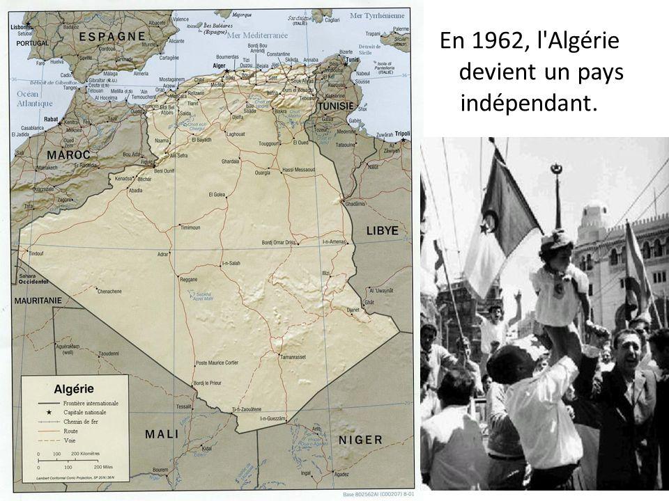 En 1962, l'Algérie devient un pays indépendant.