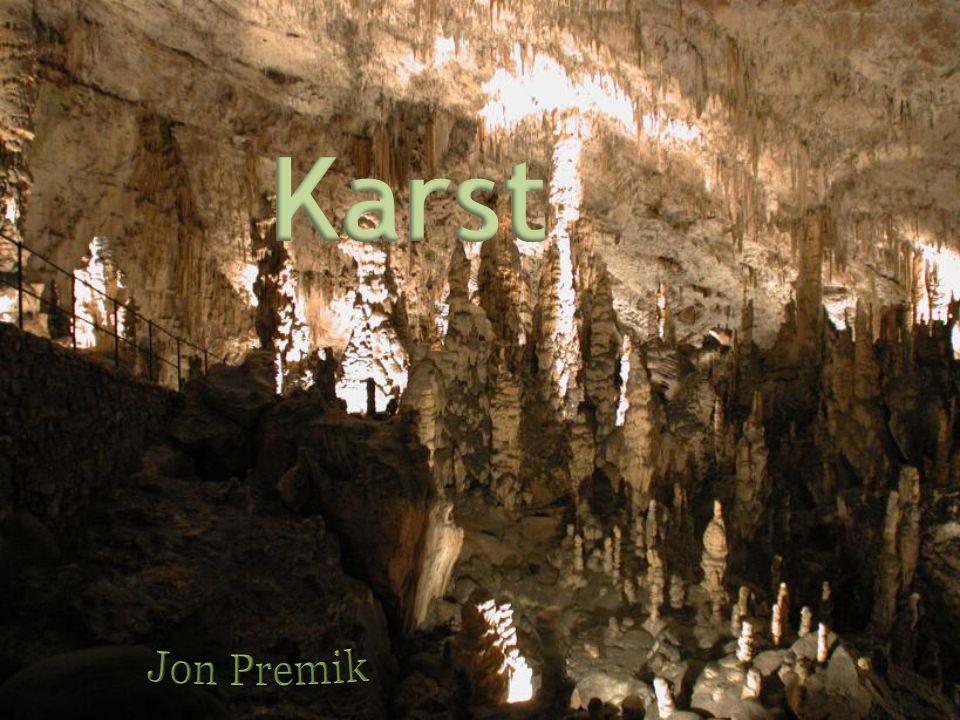 Le mot karst vient de Kras, une région slovène Si le Karst présente deux visages - lun au- dessus de la surface, lautre au-dessous, cest dû à linteraction du calcaire et de leau