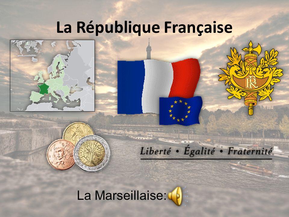 La République Française La Marseillaise: