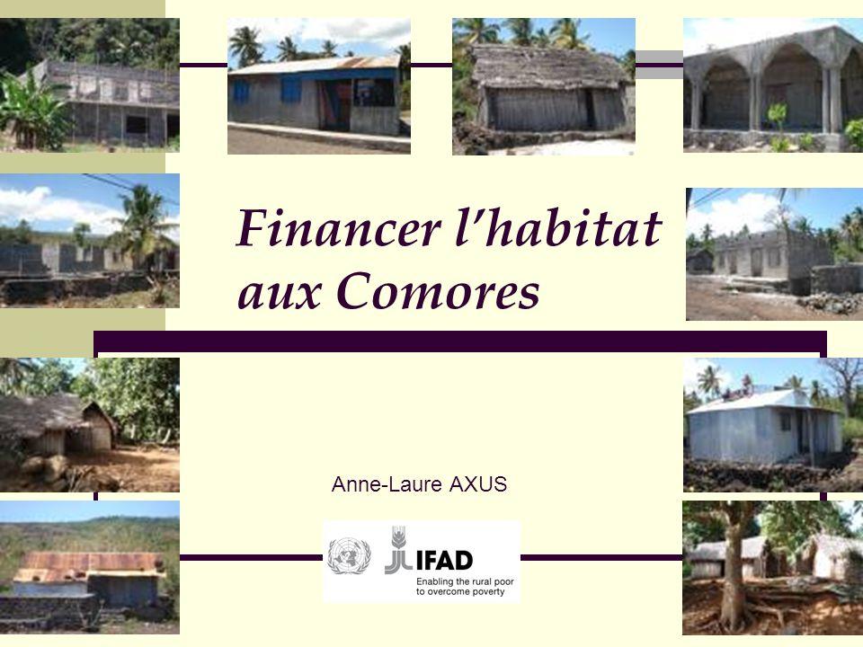 Financer lhabitat aux Comores Anne-Laure AXUS