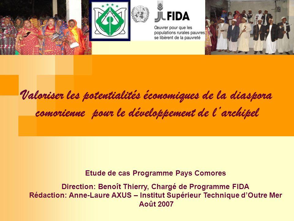 Valoriser les potentialités économiques de la diaspora comorienne pour le développement de larchipel Etude de cas Programme Pays Comores Direction: Be