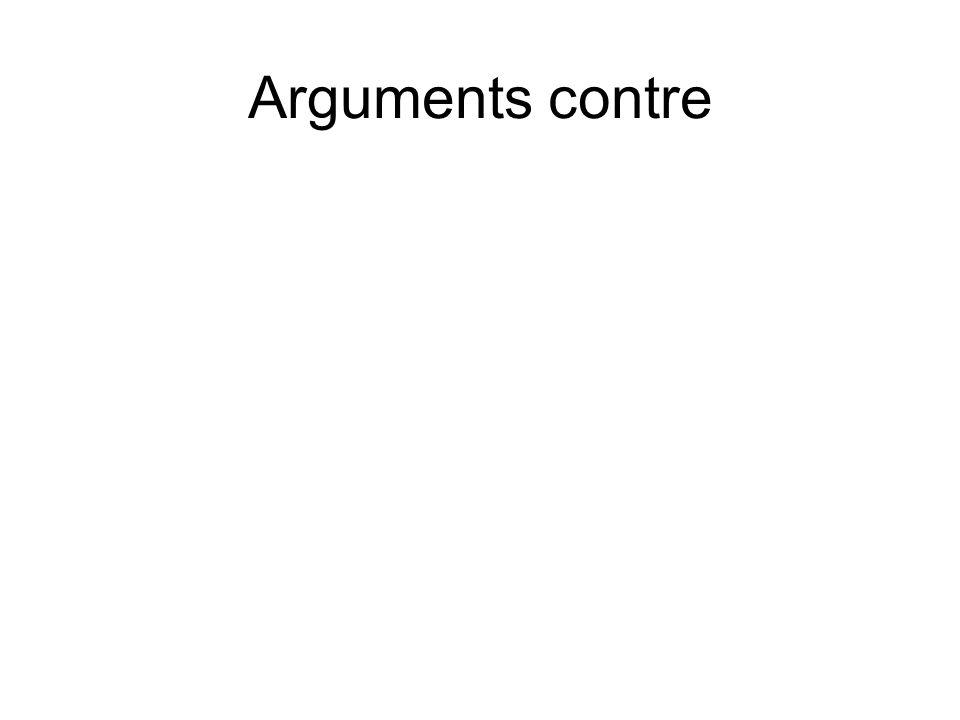 Arguments contre