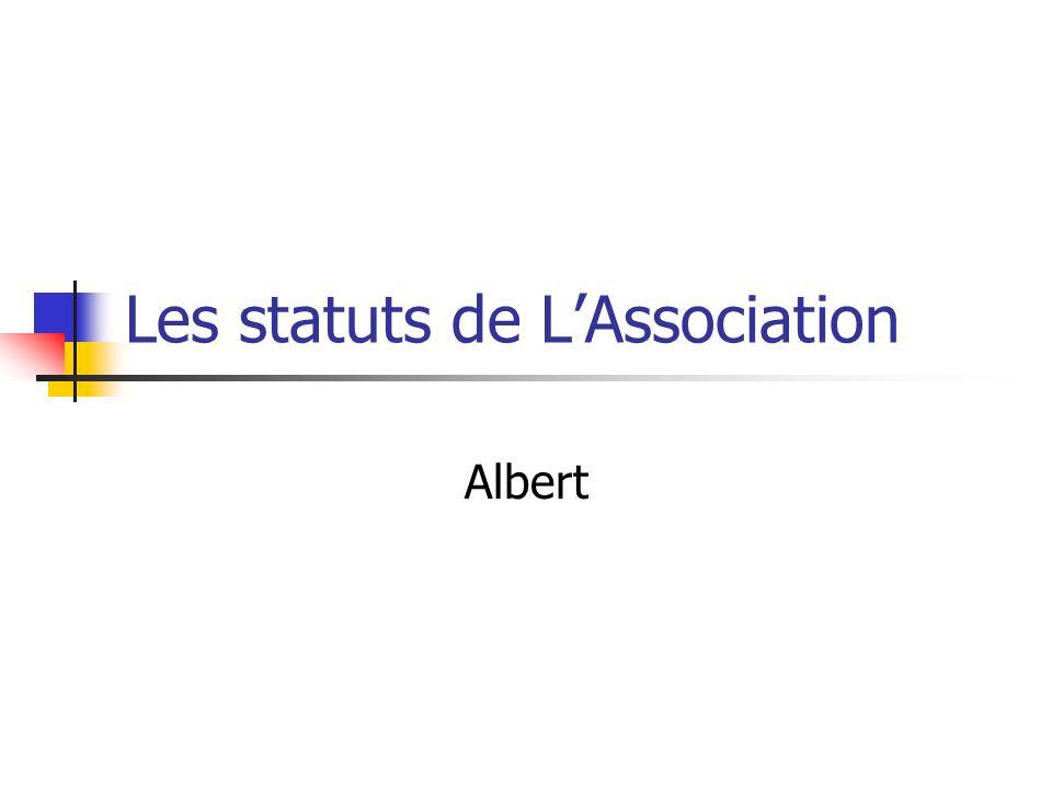 Les statuts de LAssociation Albert