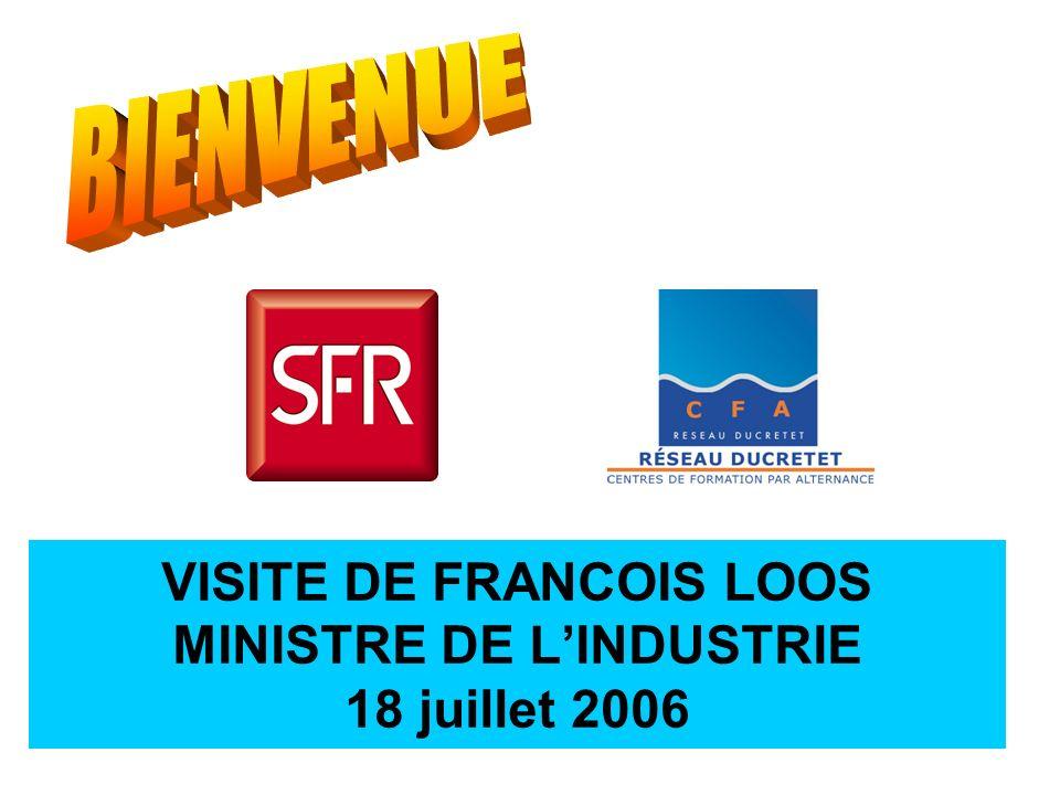 VISITE DE FRANCOIS LOOS MINISTRE DE LINDUSTRIE 18 juillet 2006