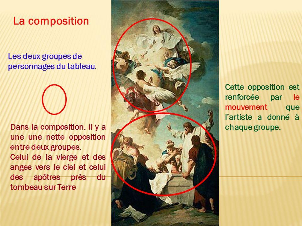 Dans la composition, il y a une une nette opposition entre deux groupes. Celui de la vierge et des anges vers le ciel et celui des apôtres près du tom