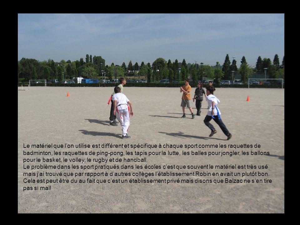 Le matériel que lon utilise est différent et spécifique à chaque sport comme les raquettes de badminton, les raquettes de ping-pong, les tapis pour la