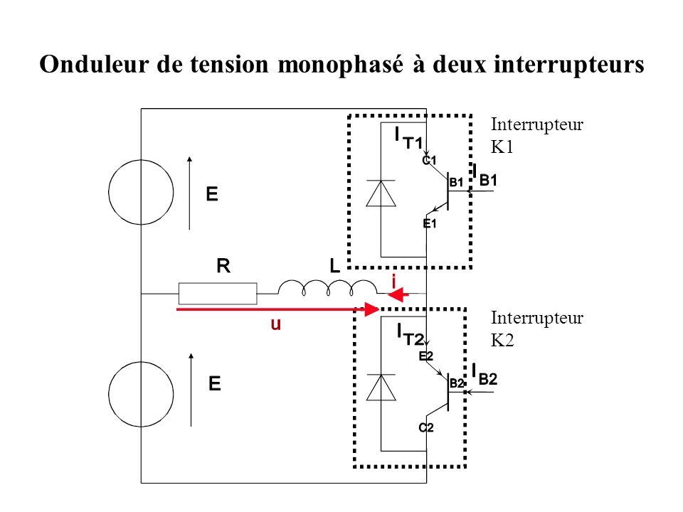 Onduleur de tension monophasé à deux interrupteurs Interrupteur K1 Interrupteur K2