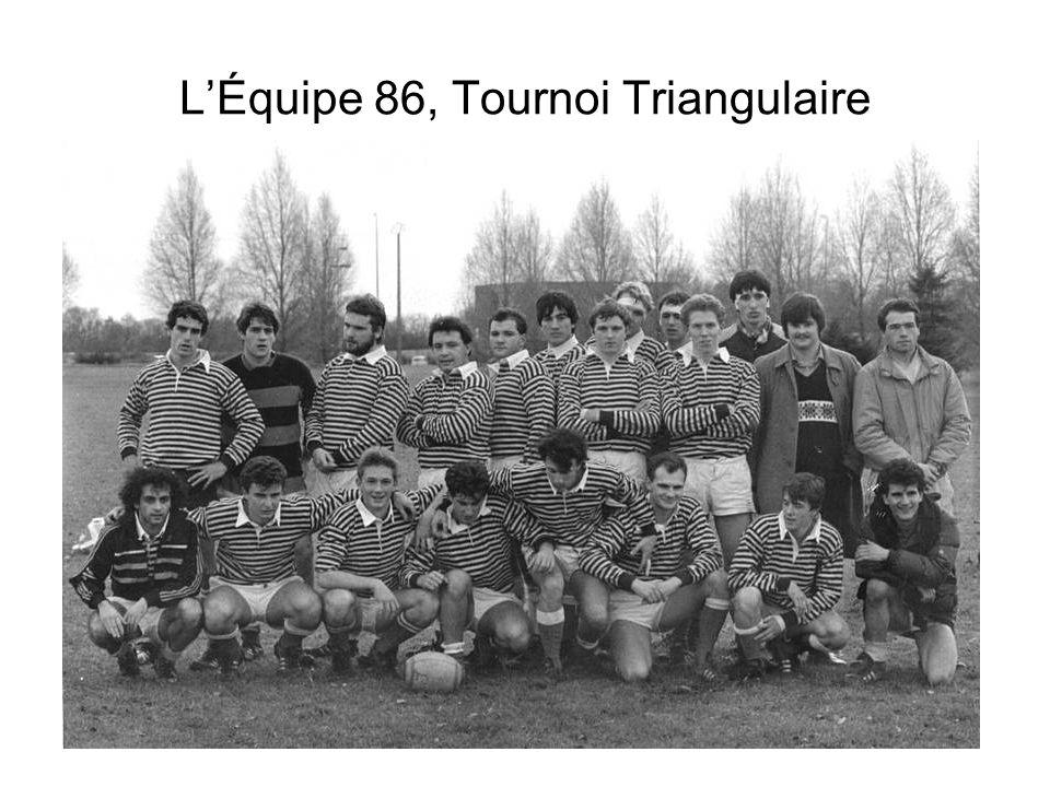 LÉquipe 86, Tournoi Triangulaire