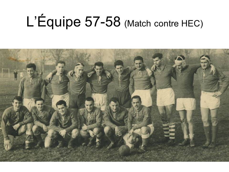 Équipe 57-58 / Les Noms Source: Gau (photo et noms) 1 10 2 3456 78 9 11 1213 1415