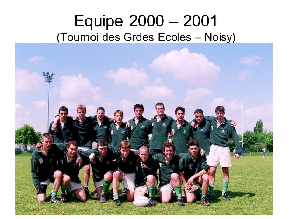 Equipe 2000 – 2001 (Tournoi des Grdes Ecoles – Noisy)