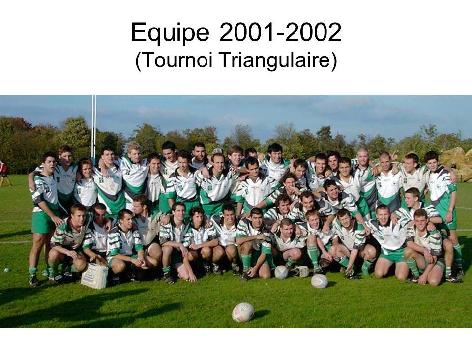Equipe 2001-2002 (Tournoi Triangulaire)
