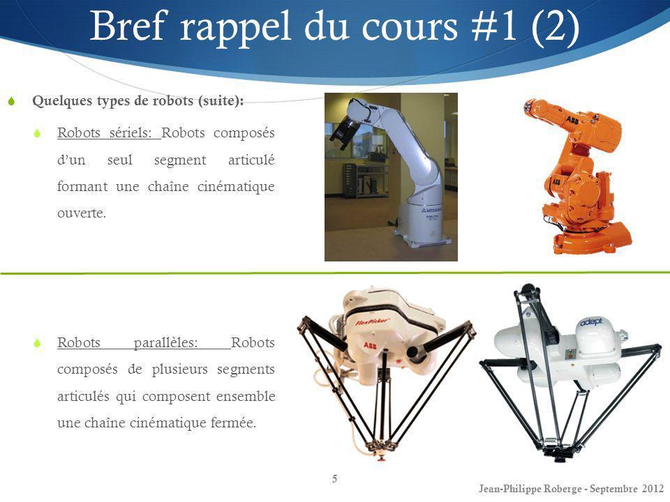 Jean-Philippe Roberge - Août 201236 Cinématique directe (10) Référentiels