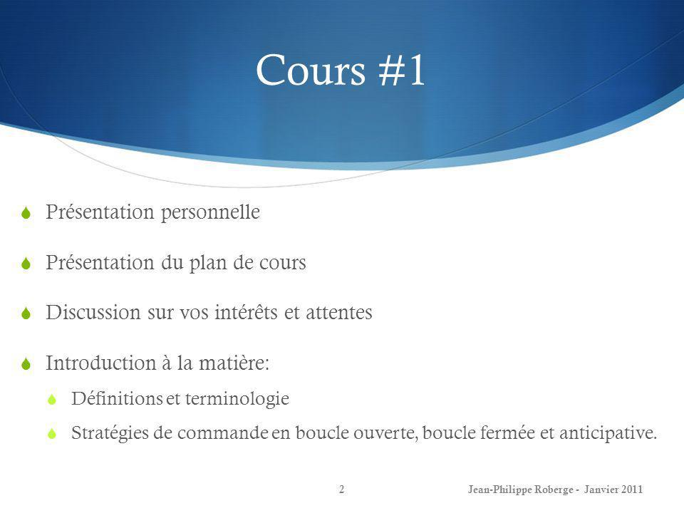 Cours #1 Présentation personnelle Présentation du plan de cours Discussion sur vos intérêts et attentes Introduction à la matière: Définitions et term