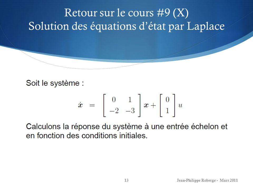 Retour sur le cours #9 (X) Solution des équations détat par Laplace Jean-Philippe Roberge - Mars 201113