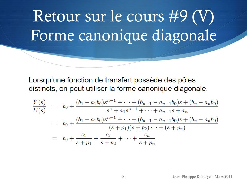 Observateur détat (VII) Exemple 1 Jean-Philippe Roberge - Mars 201139
