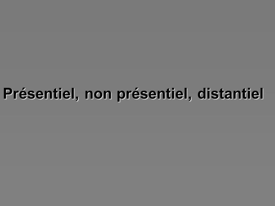 Présentiel, non présentiel, distantiel