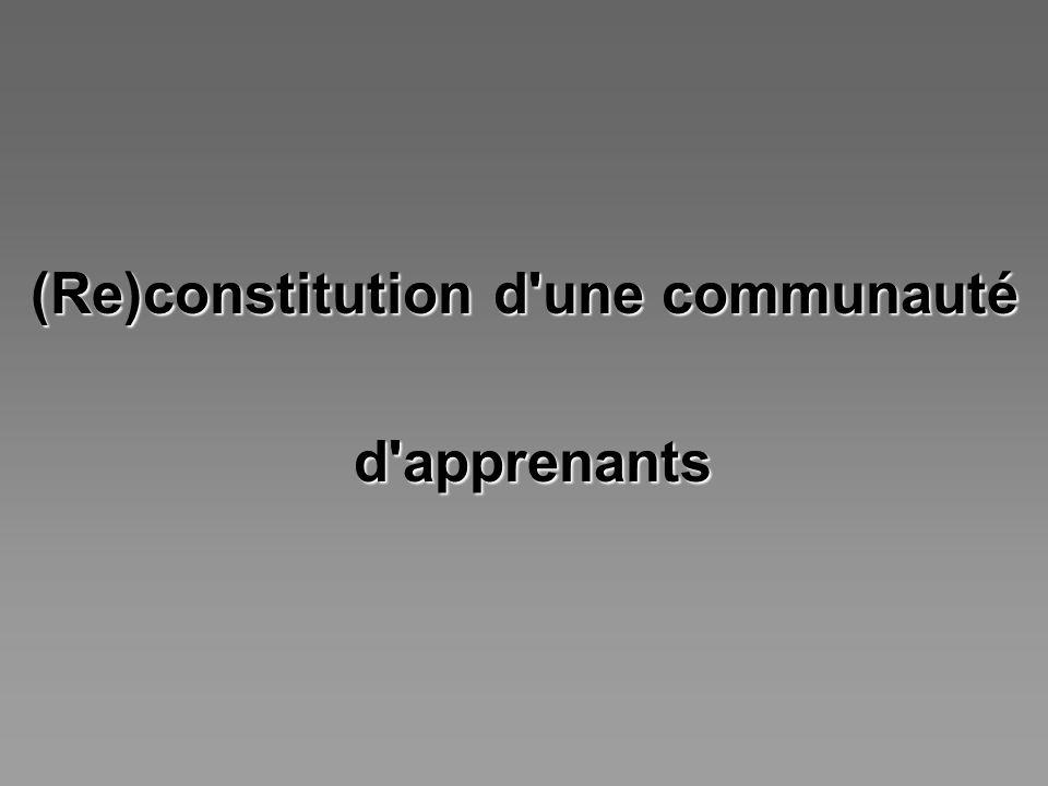 (Re)constitution d'une communauté d'apprenants d'apprenants