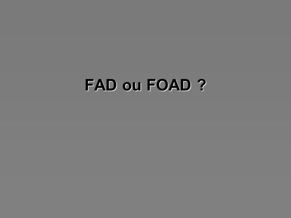 Quelles traditions dans la F(O)AD d aujourd hui ? d aujourd hui ?
