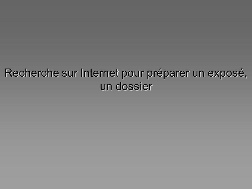 Recherche sur Internet pour préparer un exposé, un dossier