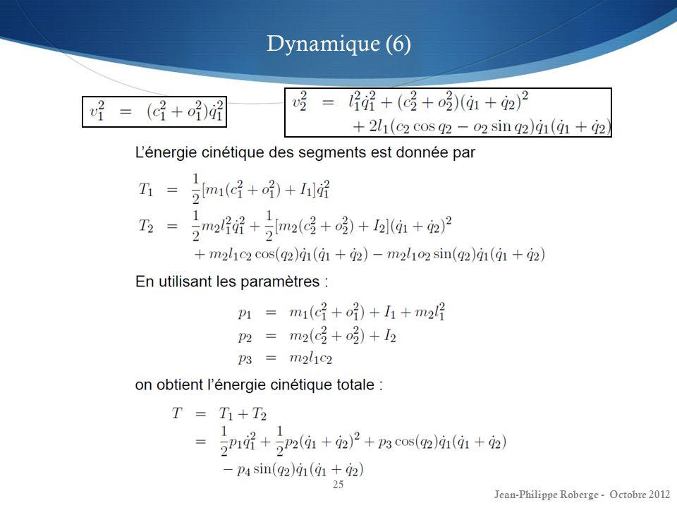 25 Dynamique (6) Jean-Philippe Roberge - Octobre 2012