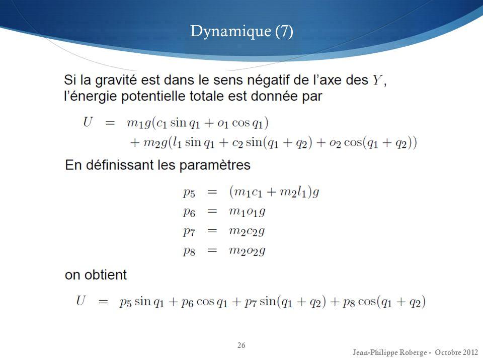 26 Dynamique (7) Jean-Philippe Roberge - Octobre 2012
