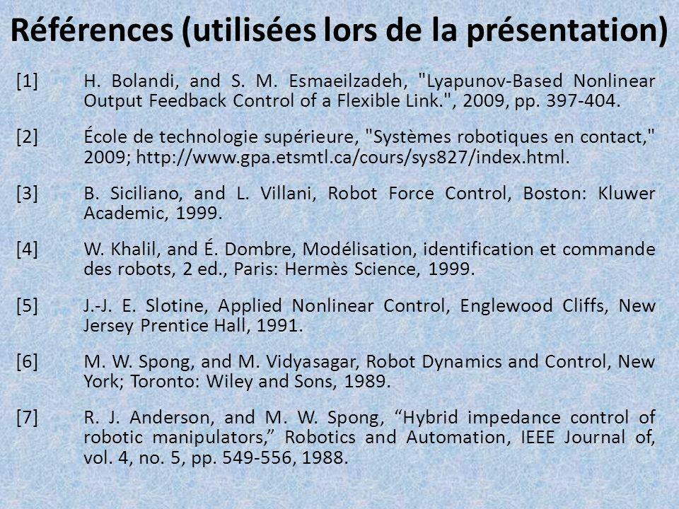 Références (utilisées lors de la présentation) [1]H. Bolandi, and S. M. Esmaeilzadeh,