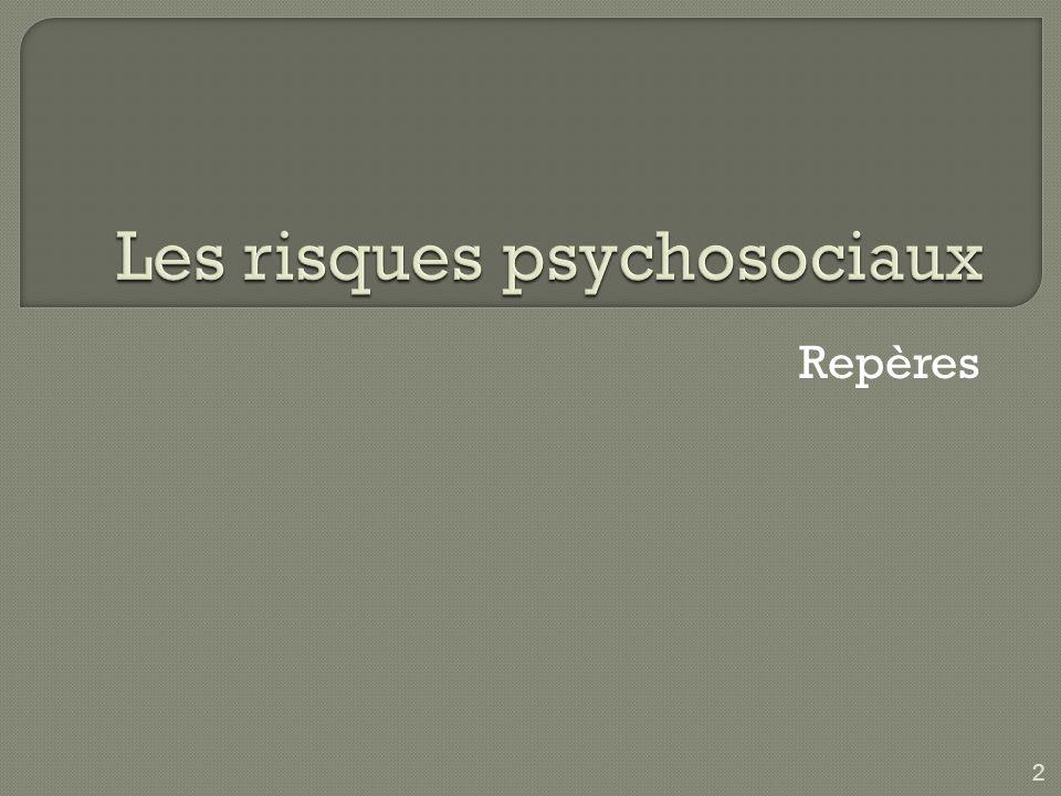 3 Les RPS, cest une question qui apparaît en France à partir du livre de MF Irrigoyen (1998).