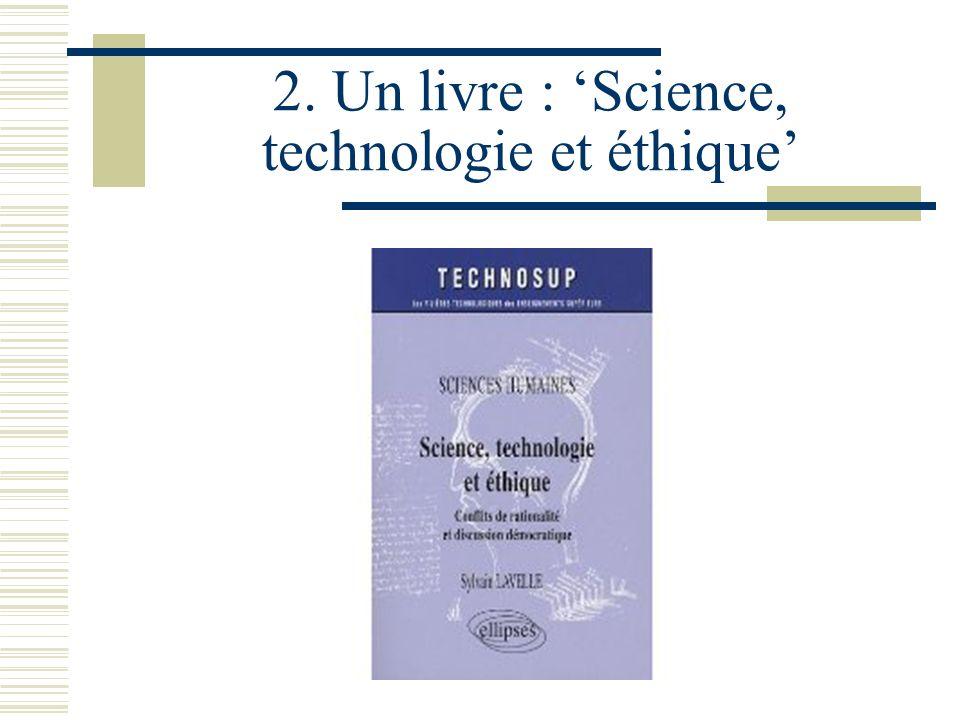 2. Un livre : Science, technologie et éthique