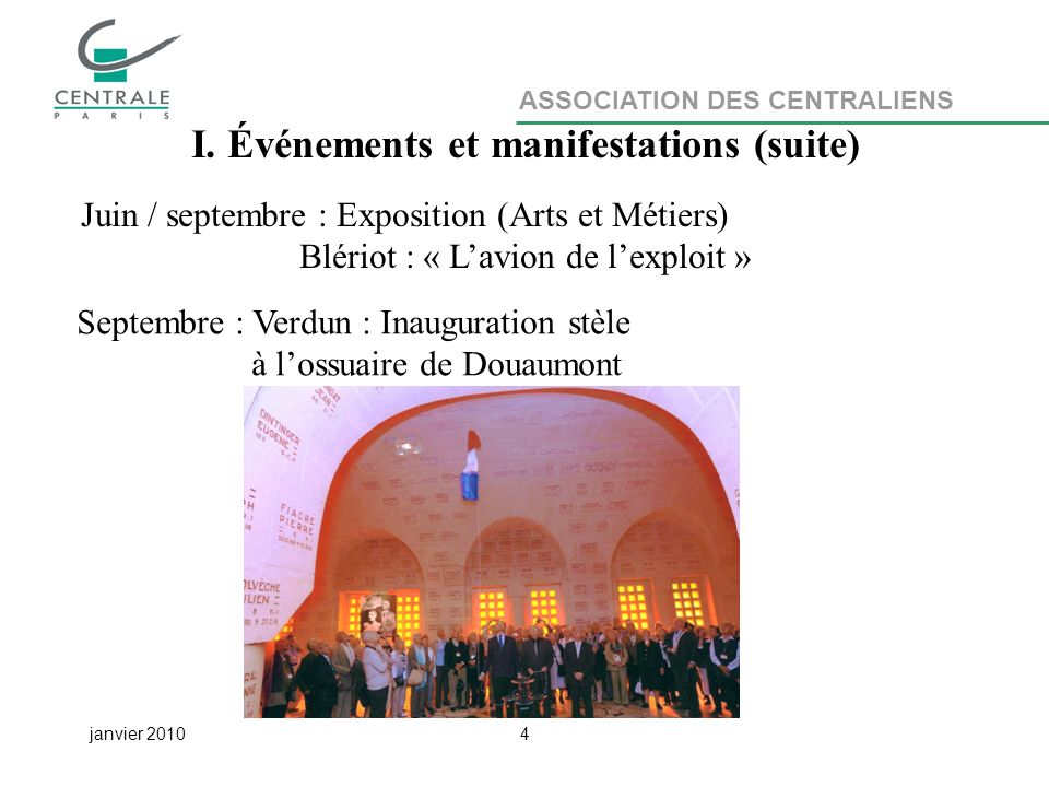 ASSOCIATION DES CENTRALIENS janvier 20104 I.