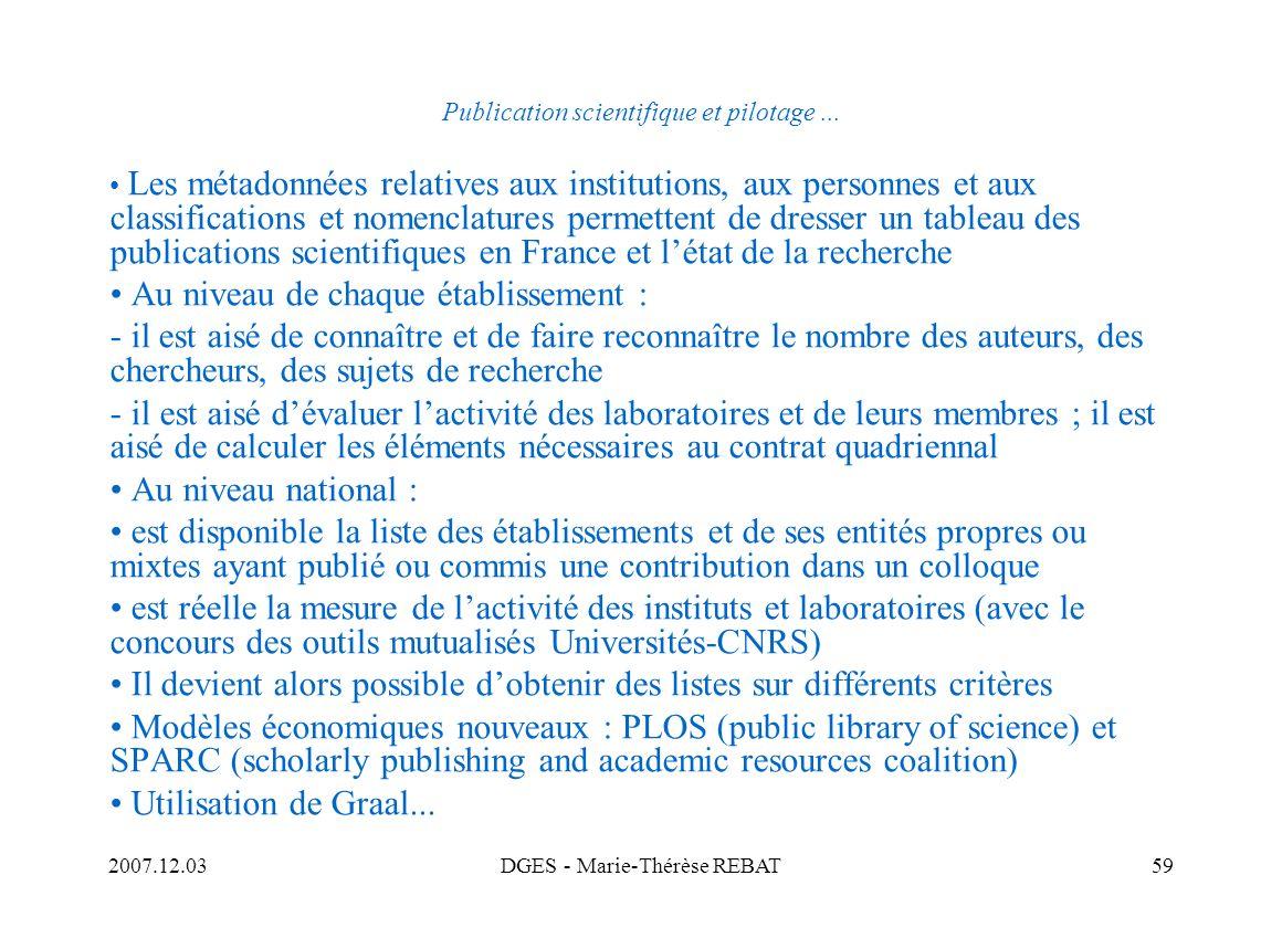 2007.12.03DGES - Marie-Thérèse REBAT59 Publication scientifique et pilotage... Les métadonnées relatives aux institutions, aux personnes et aux classi