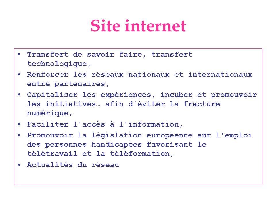Site internet Transfert de savoir faire, transfert technologique, Renforcer les réseaux nationaux et internationaux entre partenaires, Capitaliser les