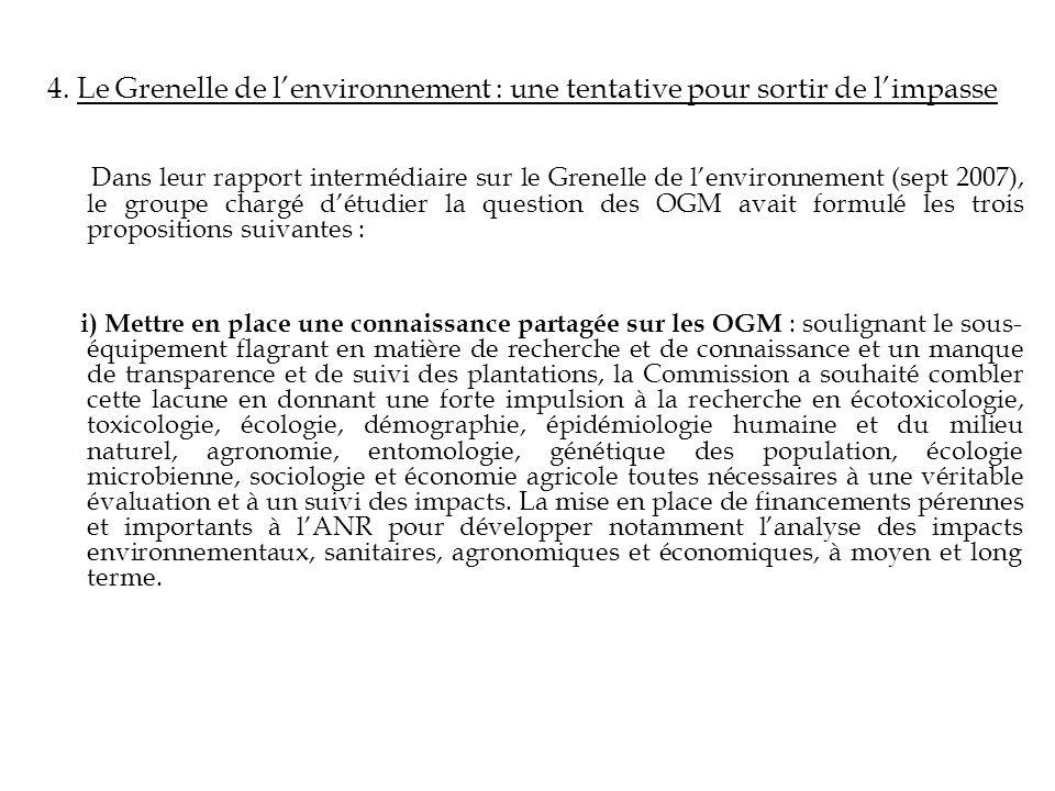 4. Le Grenelle de lenvironnement : une tentative pour sortir de limpasse Dans leur rapport intermédiaire sur le Grenelle de lenvironnement (sept 2007)