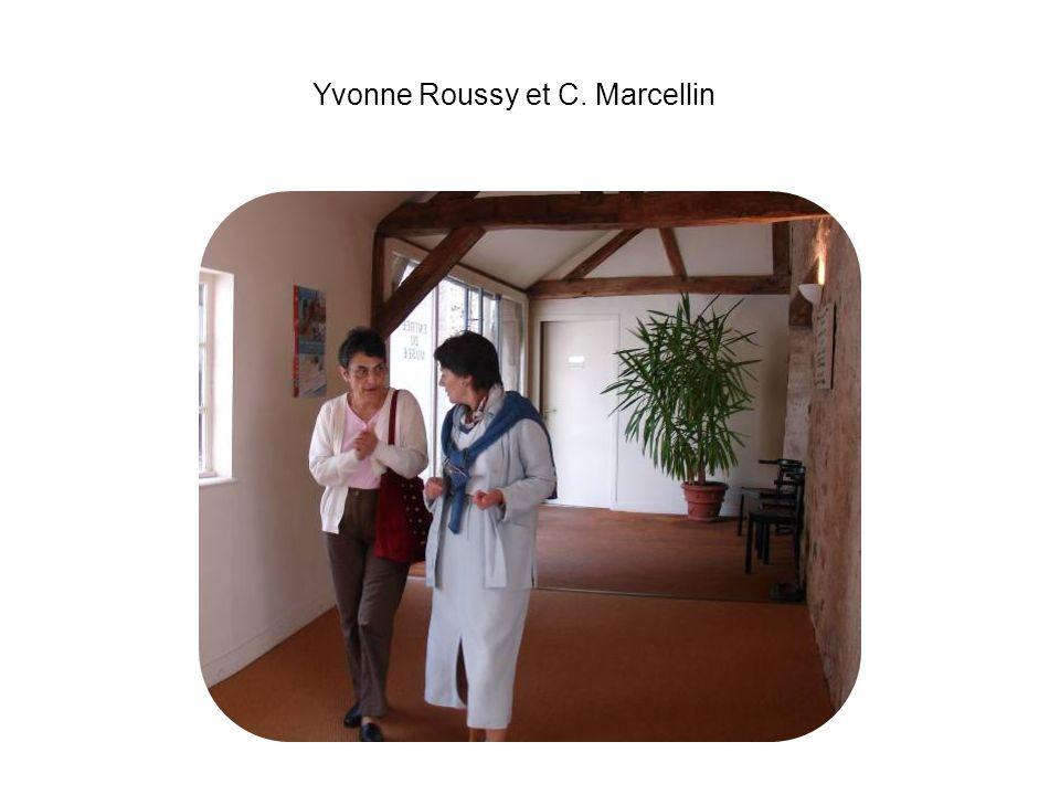 Yvonne Roussy et C. Marcellin