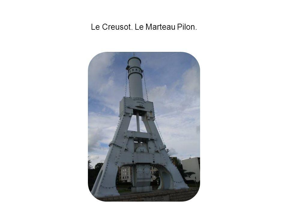 Le Creusot. Le Marteau Pilon.