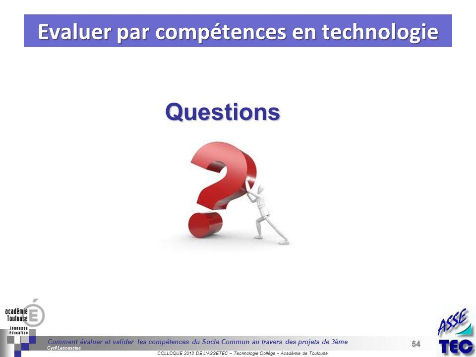 54 Séminaire « Définition de Produits » : méthodologie de définition dune pièce GREC INITIALES COLLOQUE 2013 DE LASSETEC – Technologie Collège – Acadé