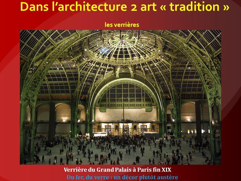 Dans larchitecture 2 : art nouveau les verrières Cette verrière utilise le fer grand produit industriel de la fin du XIX Les motifs sont des paysages naturels.