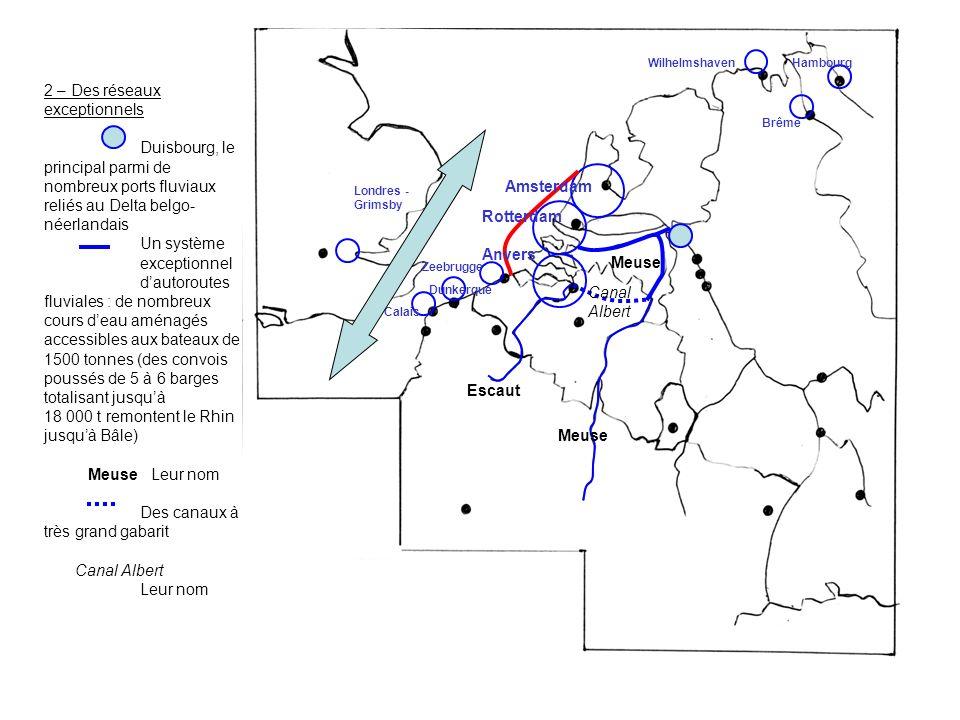 2 – Des réseaux exceptionnels Duisbourg, le principal parmi de nombreux ports fluviaux reliés au Delta belgo- néerlandais Un système exceptionnel daut