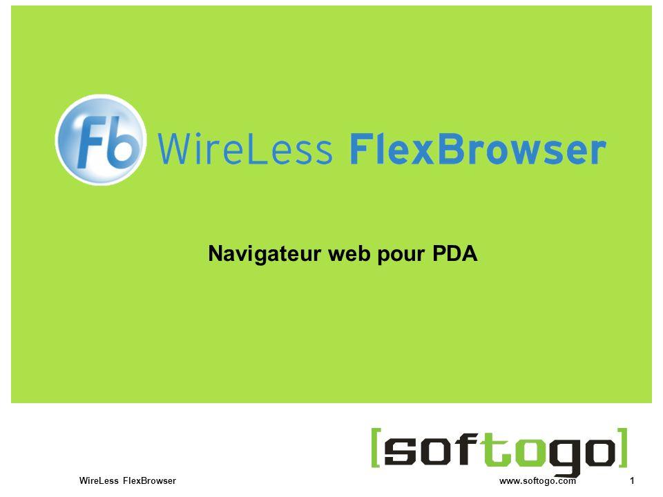 2WireLess FlexBrowser www.softogo.com FlexBrowser Actions de lopérateur Meta-tags Configuration et usage du clavier Technologie Voice Picking
