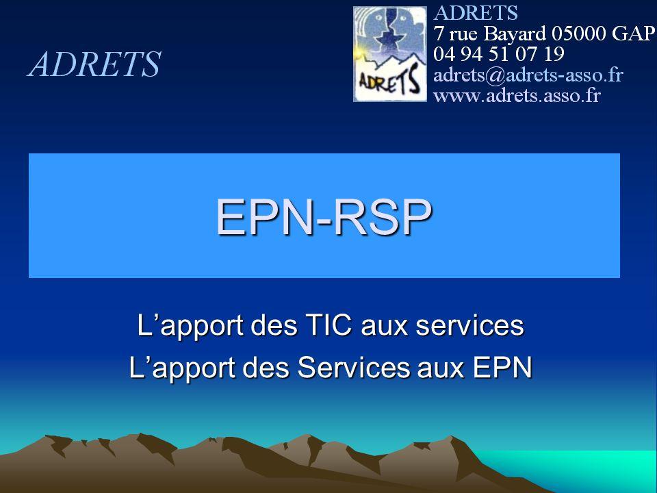 EPN-RSP Lapport des TIC aux services Lapport des Services aux EPN