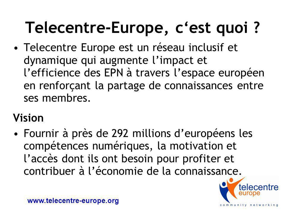 www.telecentre-europe.org Les membres de Telecentre Europe 230 membres de la communauté Telecentre Europe, soit près de 25,000 EPN représentés.