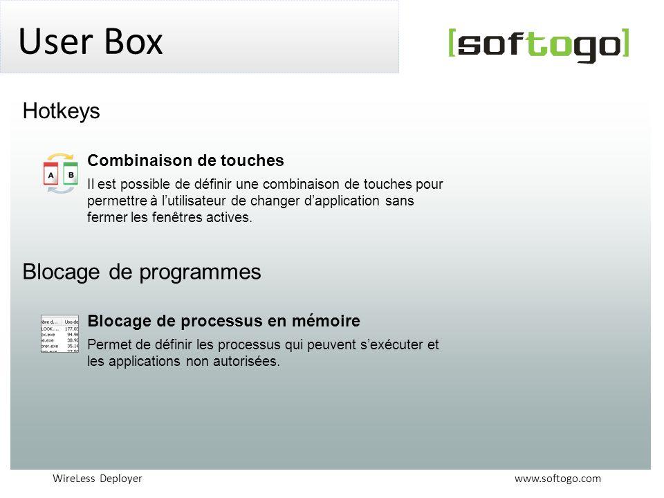 WireLess Deployer www.softogo.com User Box Combinaison de touches Il est possible de définir une combinaison de touches pour permettre à lutilisateur