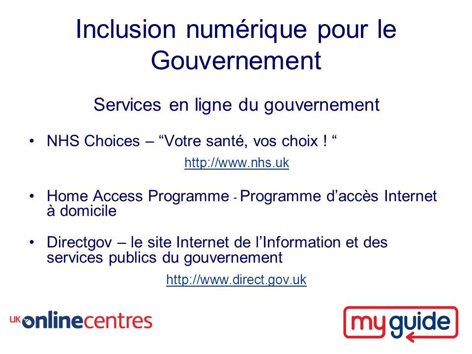 Inclusion numérique pour le Gouvernement Services en ligne du gouvernement NHS Choices – Votre santé, vos choix .