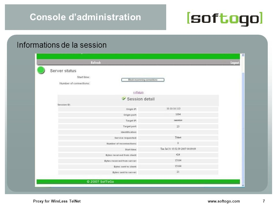 7Proxy for WireLess TelNet www.softogo.com Console dadministration Informations de la session