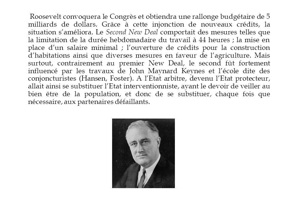 Roosevelt convoquera le Congrès et obtiendra une rallonge budgétaire de 5 milliards de dollars. Grâce à cette injonction de nouveaux crédits, la situa