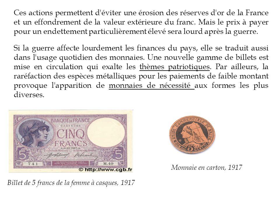 Ces actions permettent d éviter une érosion des réserves d or de la France et un effondrement de la valeur extérieure du franc.