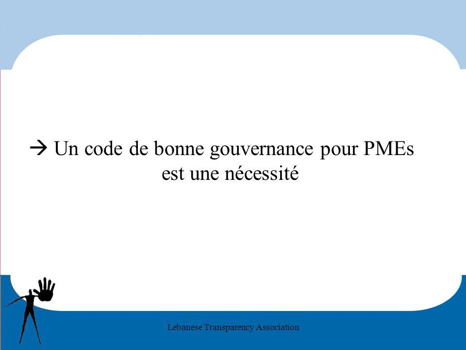 Lebanese Transparency Association Un code de bonne gouvernance pour PMEs est une nécessité