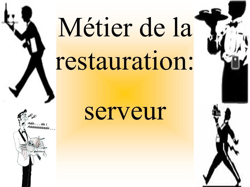 Métier de la restauration: serveur